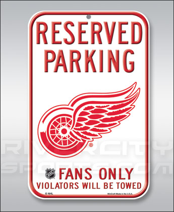 DETROIT RED WINGS WINCRAFT RESERVED PARKING SIGN. Found in Souvenirs > Signs