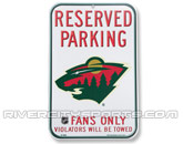 WINCRAFT RESERVED PARKING SIGN in MINNESOTA WILD Found in: NHL > MINNESOTA WILD > Souvenirs > Signs